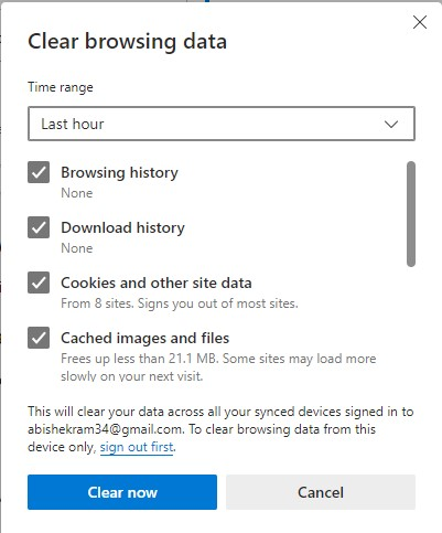 The clear browsing data window containing options to clear the browsing history, download history, cookies and other site data and Cached images and files. Also has the Clear now and Cancel button