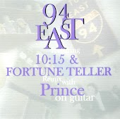 """94 East Featuring """"10:15"""" & """"Fortune Teller"""" (Remix) With Prince On Guitar"""