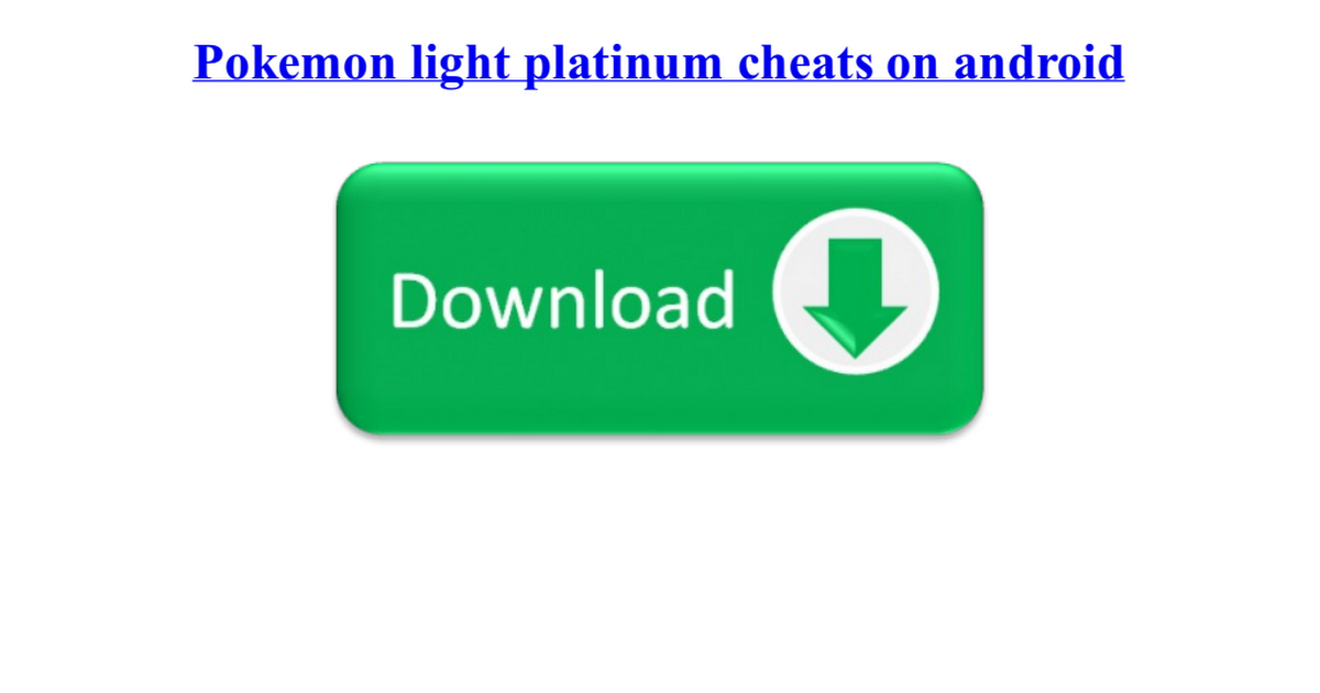cheats for pokemon light platinum gba android