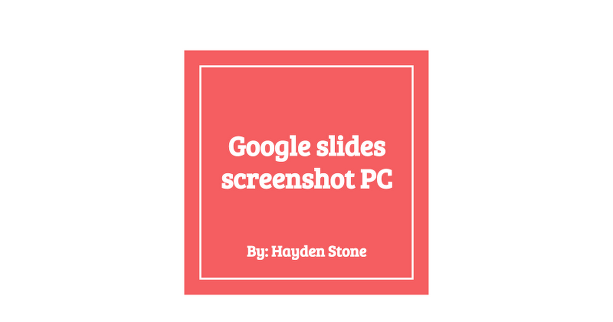 google slides screenshot pc google slides