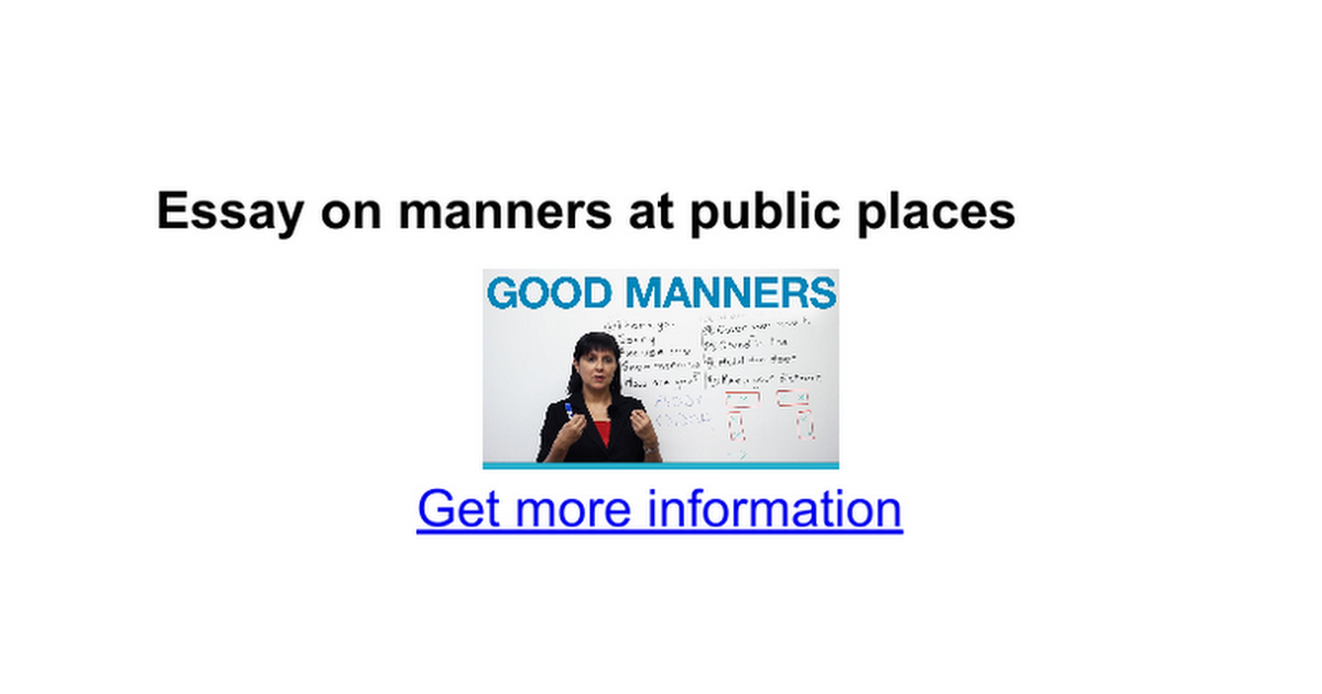 essay on manners at public places google docs