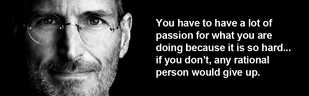 Image result for steve jobs quote on passion