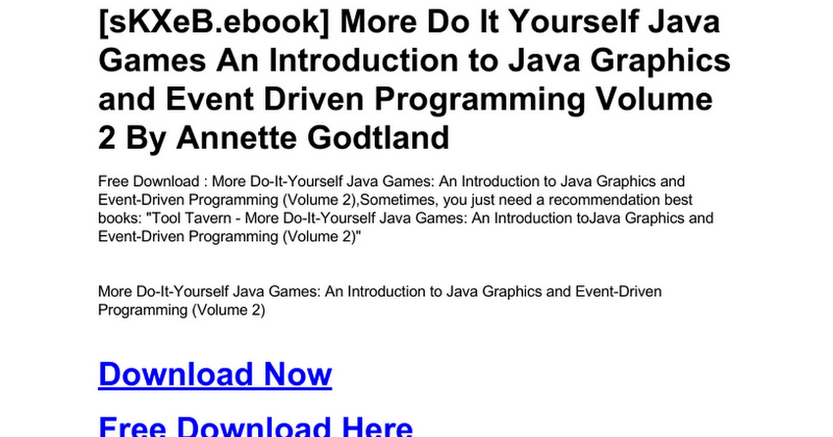 More do it yourself java games an introduction to java graphics and more do it yourself java games an introduction to java graphics and event driven programming volume 2c google docs solutioingenieria Images