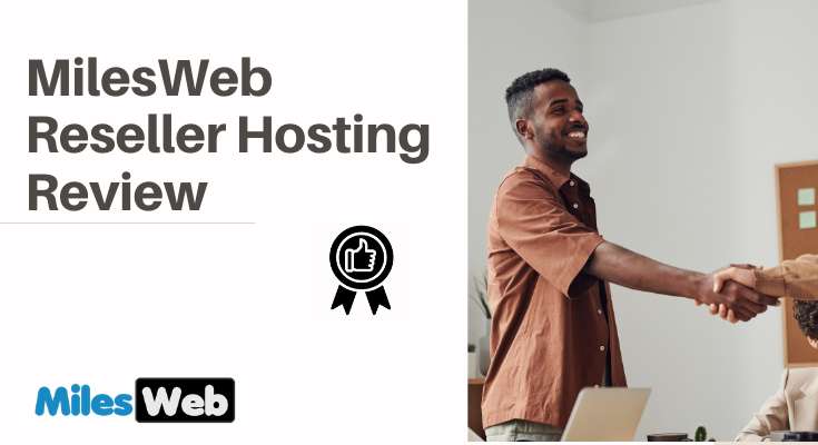 MilesWeb Reseller Hosting Review: Taking a Look at Their Windows Reseller Plans