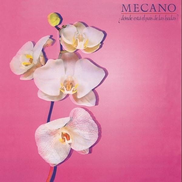 Mecano - ¿Dónde Está el País de las Hadas? Lyrics and Tracklist | Genius