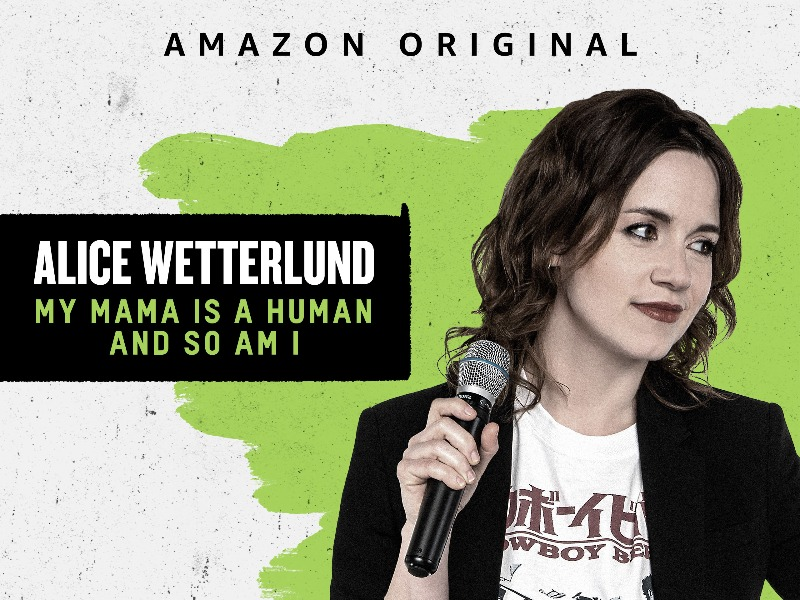 Alice Wetterlund: My Mama Is a Human and So Am I Prime Video