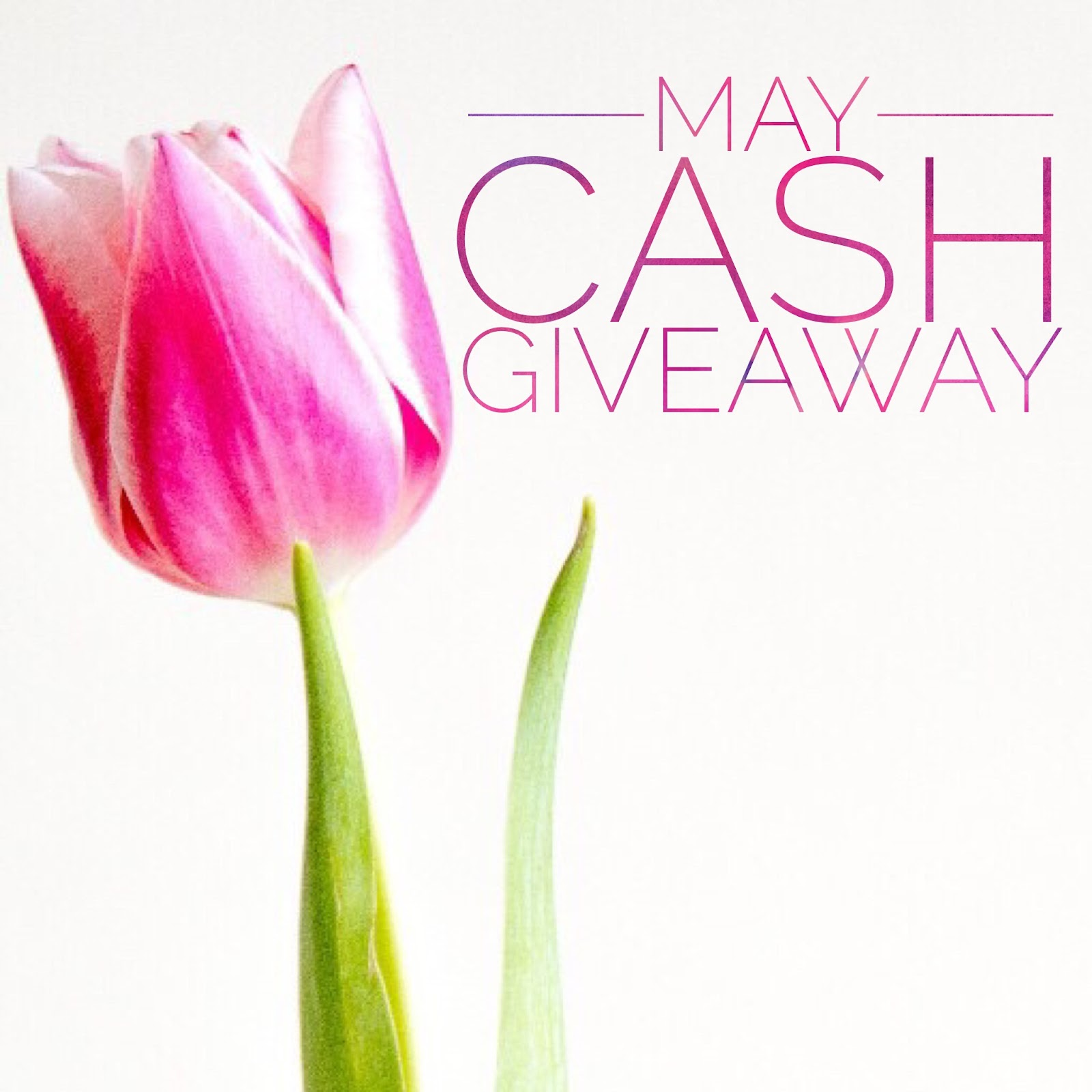 $150 May Cash Giveaway