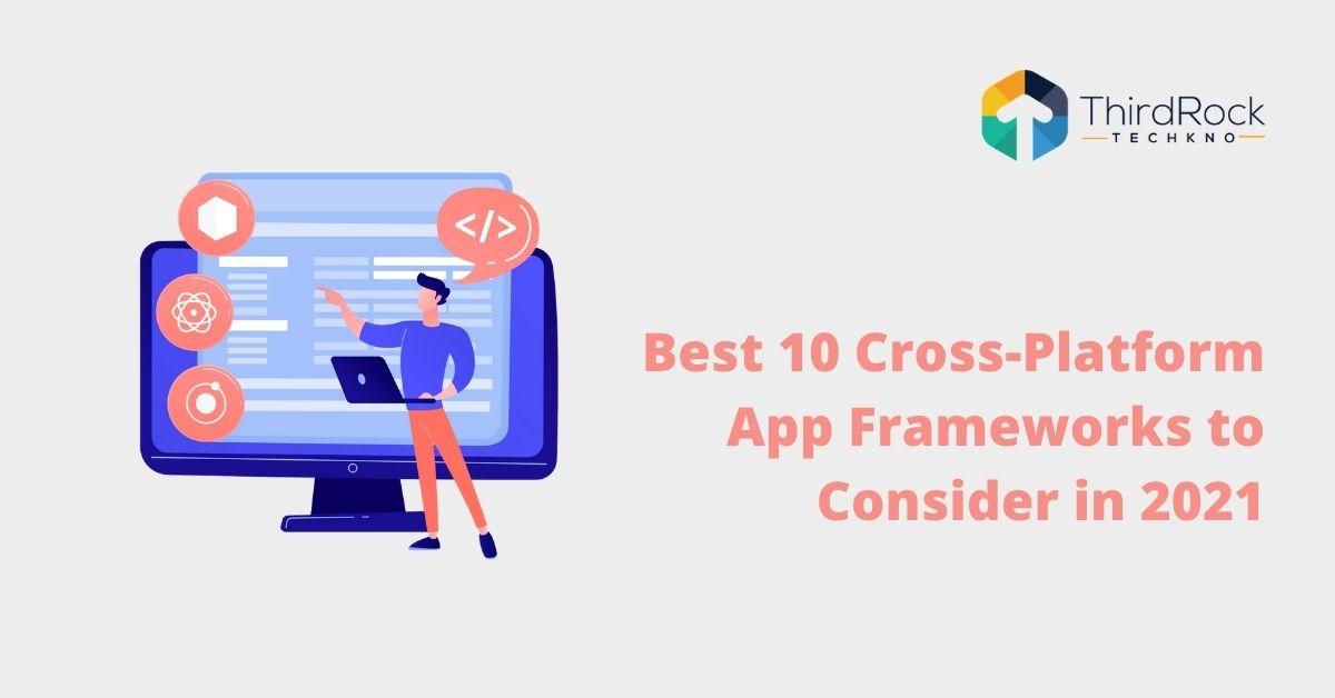 Cross-platform app frameworks
