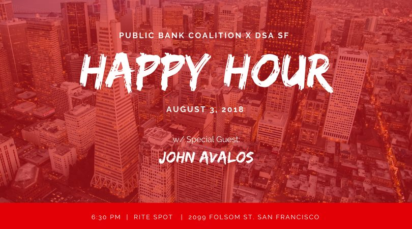 Public Banking Happy Hour @ Rite Spot | San Francisco | California | United States