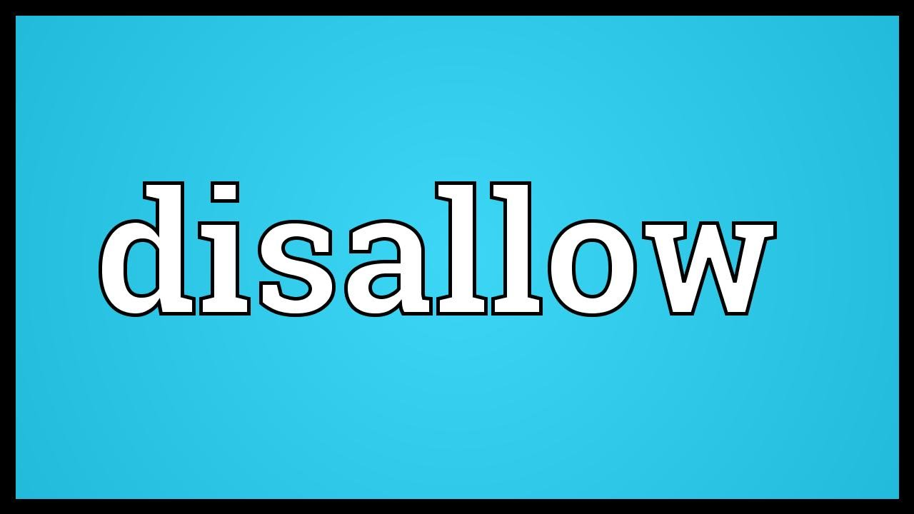 Image result for disallow