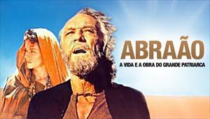 filmes-sugestao-do-dia-06 Abraão - A Vida e a Obra do Grande Patriarca