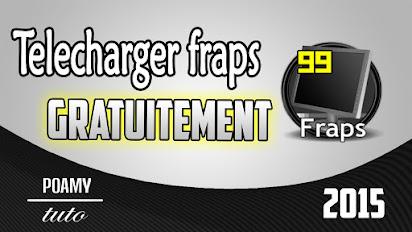 TÉLÉCHARGER FRAPS 3.5.99 GRATUITEMENT
