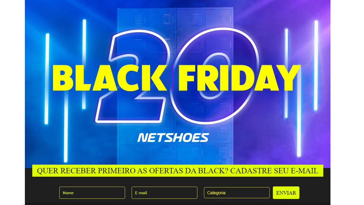 melhores campanhas de black friday - netshoes