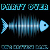 Party Over - A Sonar Fish Tribute to Amelia Lily