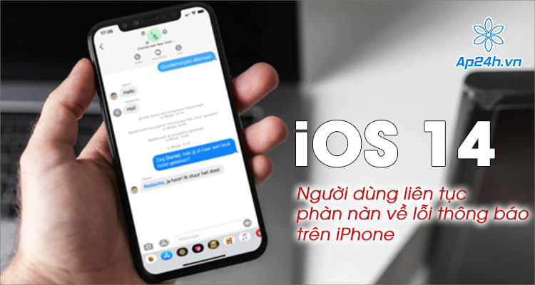 Lỗi không hiện thông báo trên iPhone xuất hiện khi nâng cấp iOS 14