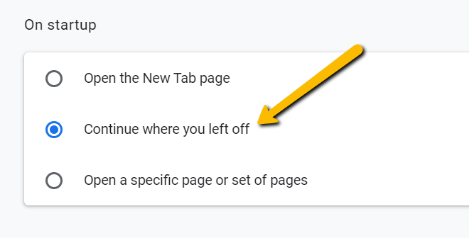 """Arrow pointing to """"Continue where you left off"""" option of """"On startup"""" menu"""