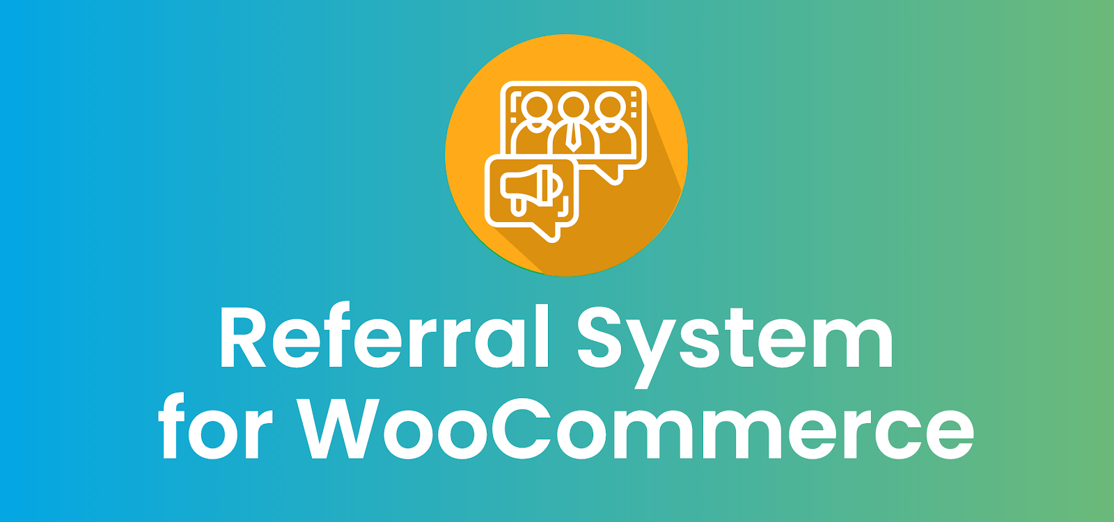 Referral System for WooCommerce