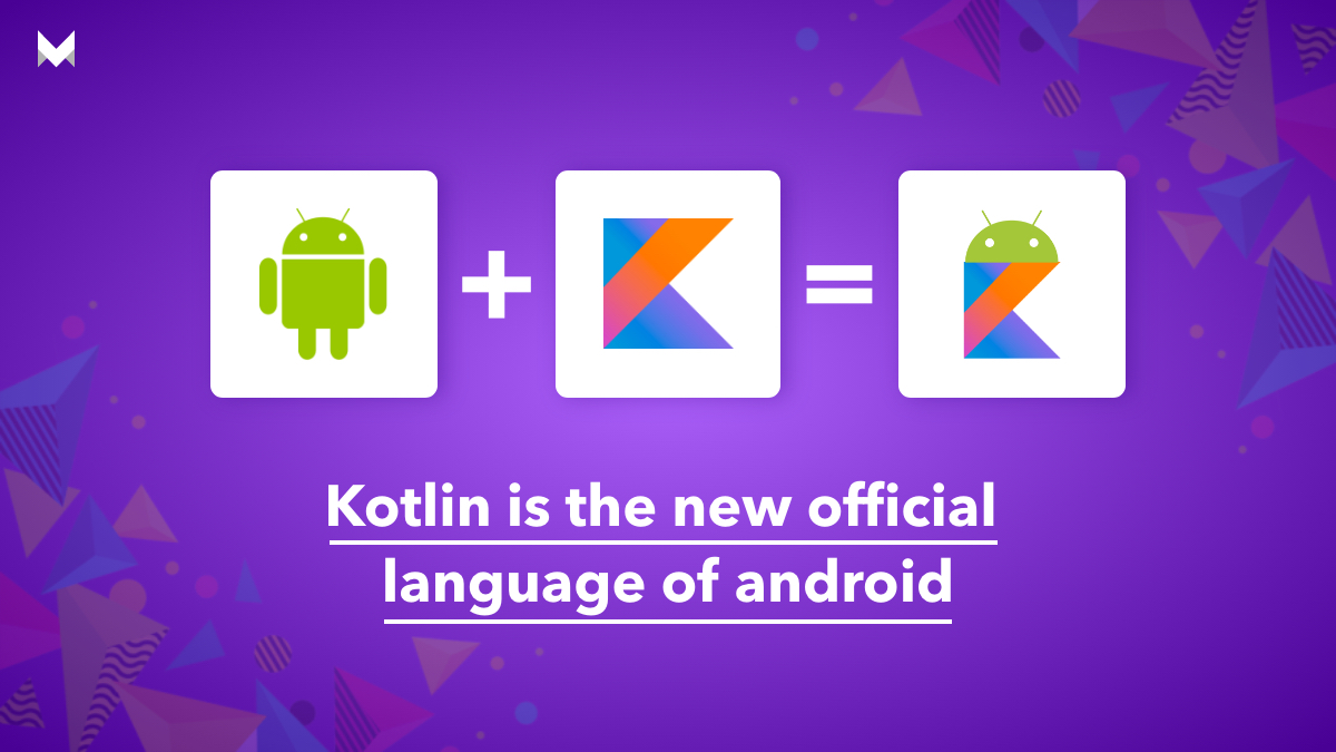 kotlin is the mew official language of android