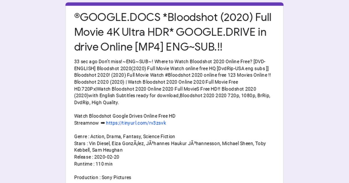Google Docs Bloodshot 2020 Full Movie 4k Ultra Hdr Google Drive In Drive Online Mp4 Eng Sub