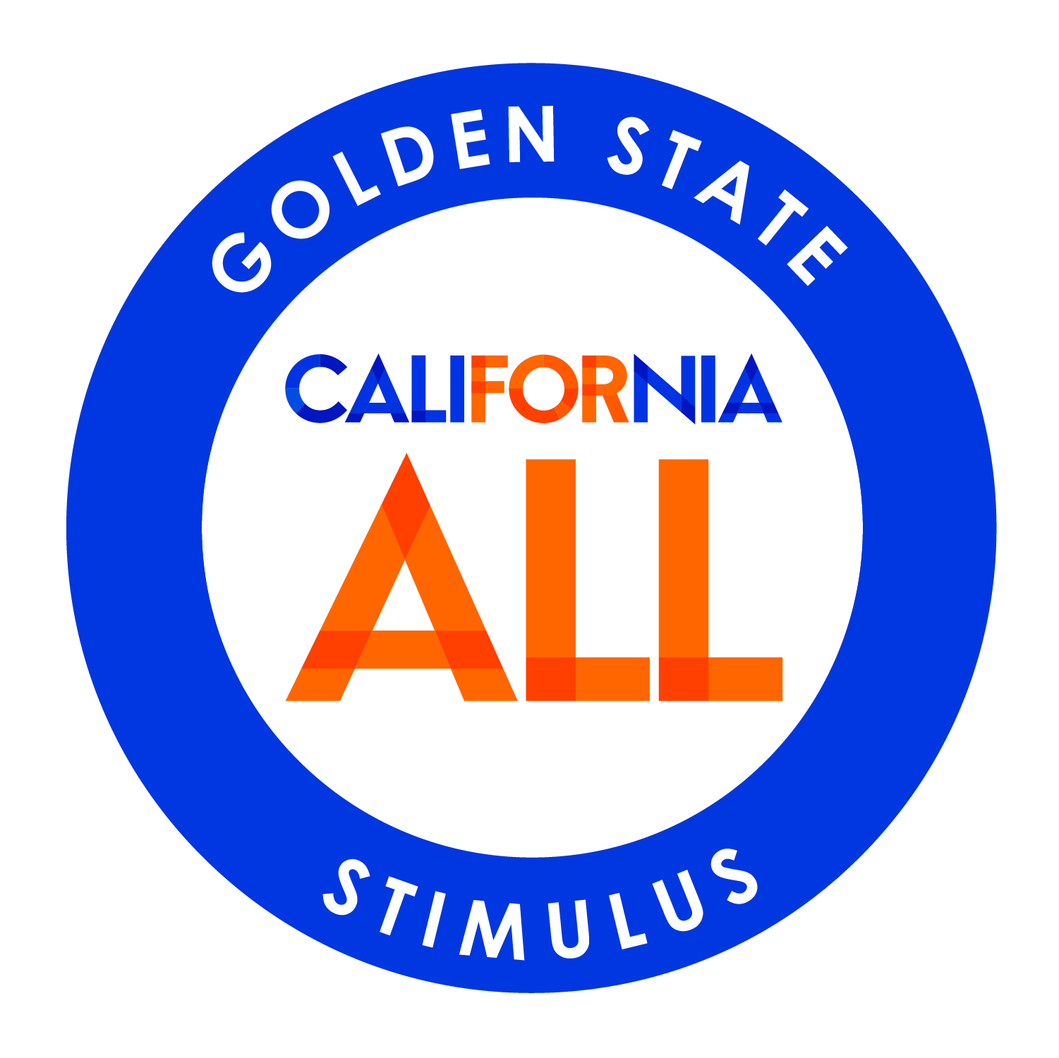 """""""Circle seal, blue border, white center. In blue border, """"Golden State Stimulus. In the white center, California ALL logo. The """"for"""" in California is orange and the """"All"""" is orange. The """"Cali"""" and """"Nia"""" in California is blue."""""""""""