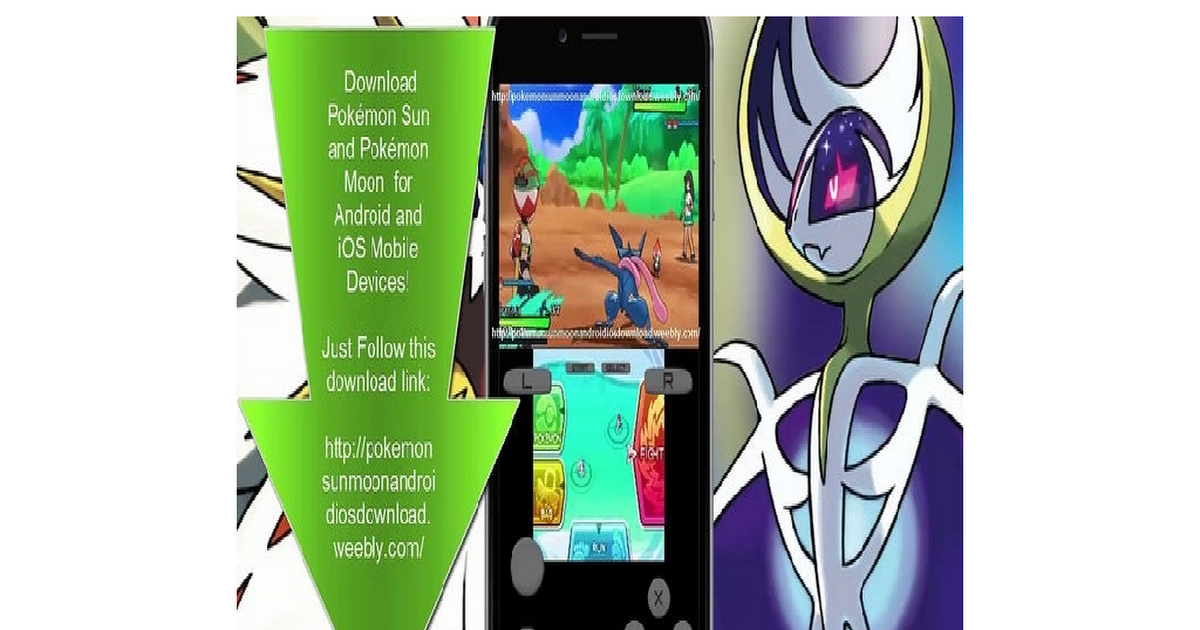 pokemon sun and moon android ios weebly com