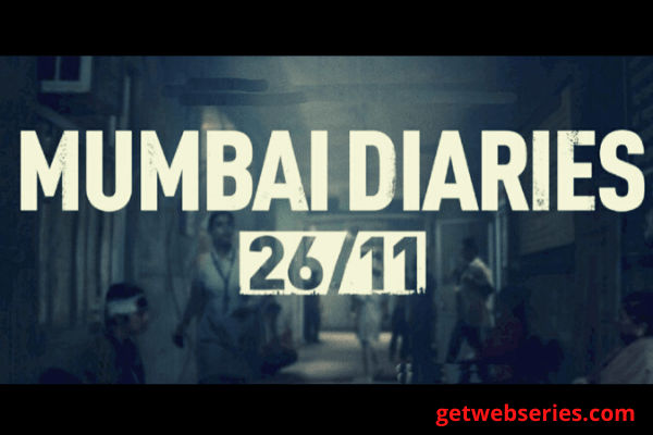 MUMBAI DIARIES 26/11 Best indian web series