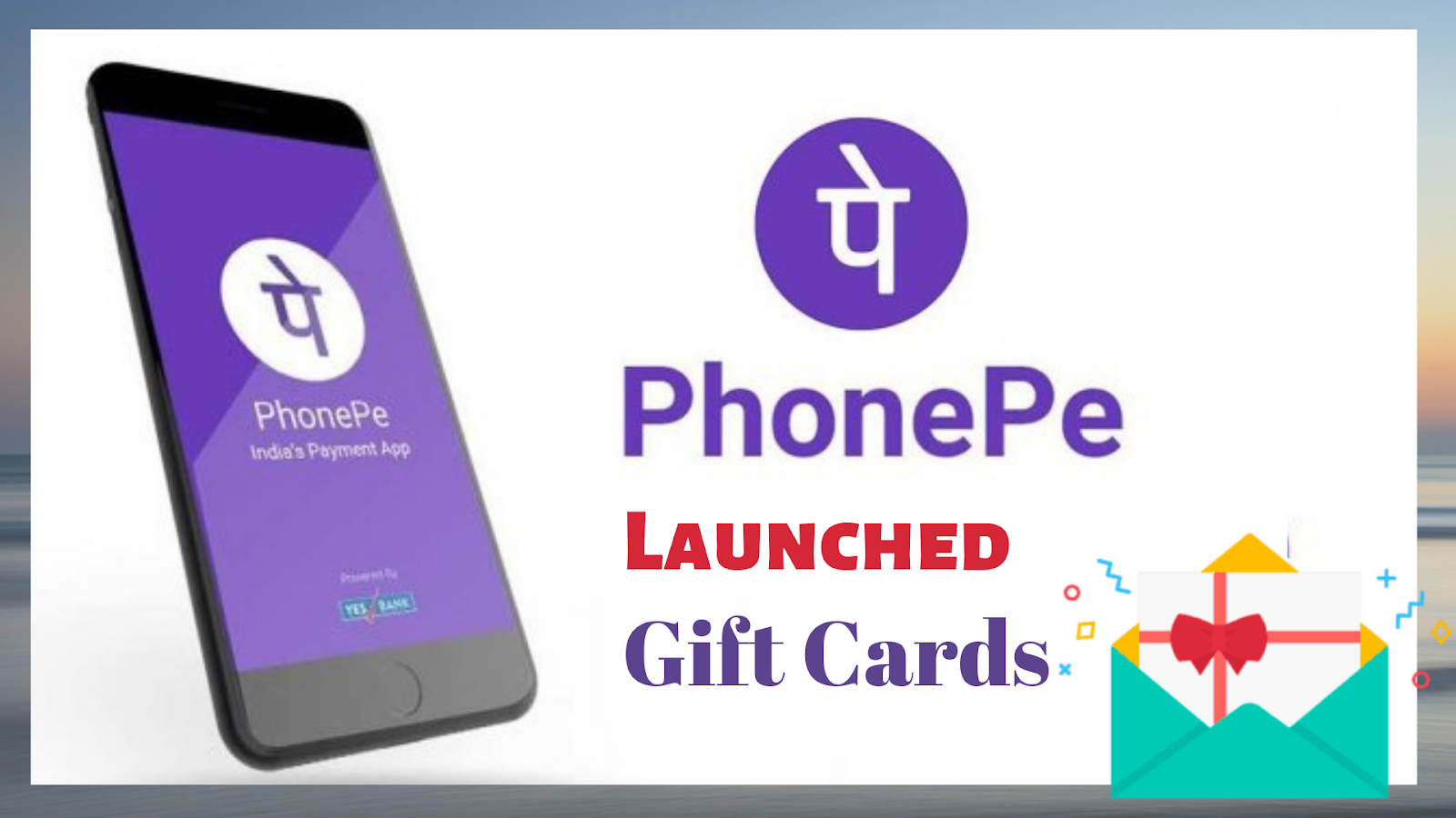 Phonepe gift cards launched