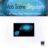 Mob Scene Singularity (feat. Danny Walsh, Pete Davenport)
