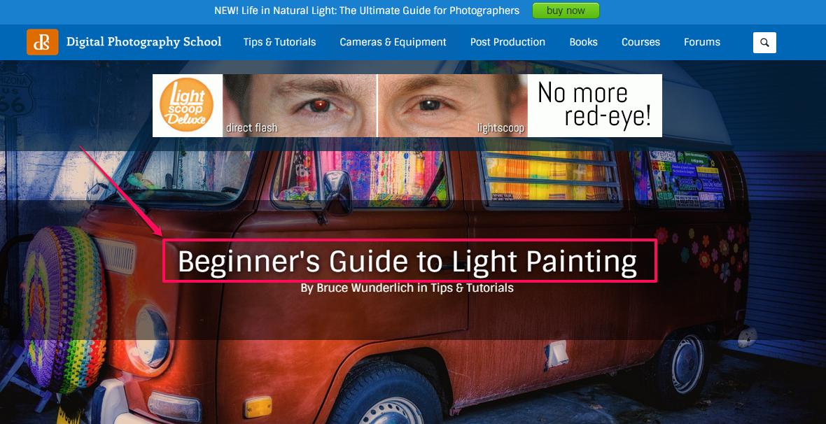 """A screenshot detailing """"Beginner's Guide to Light Painting"""" as an effective headline."""