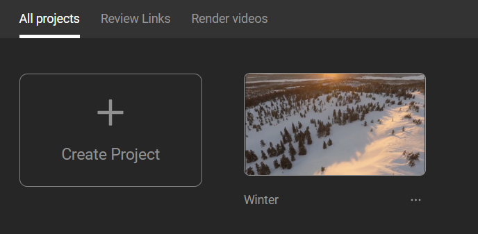 All projects  Review Links  Create Project  Render videos  Winter