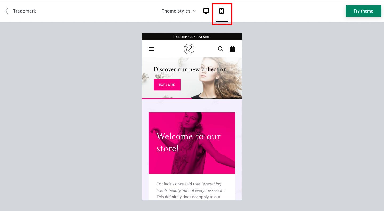 現在はスマートフォンでアクセスするユーザーが多いため、ネットショップのモバイルデザインも重要になります。Shopifyテーマのデモサイトを開き、画面上部にあるアイコンをクリックするとモバイルに切り替えることができるので、モバイルデザインも合わせてチェックするようにしましょう。