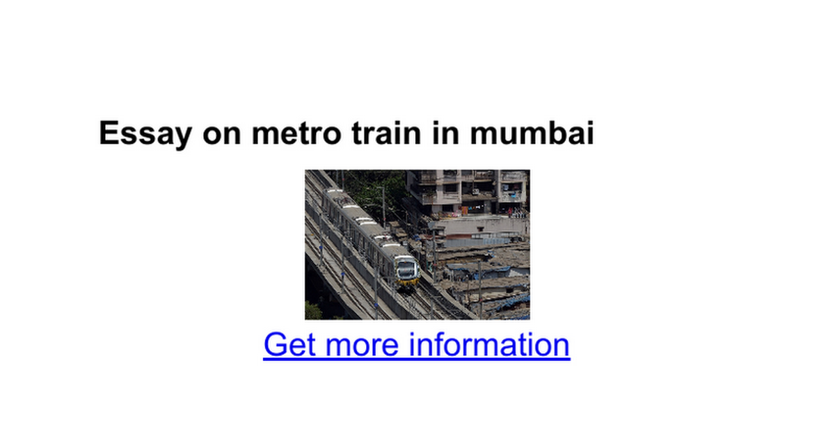 essay on metro train in mumbai google docs