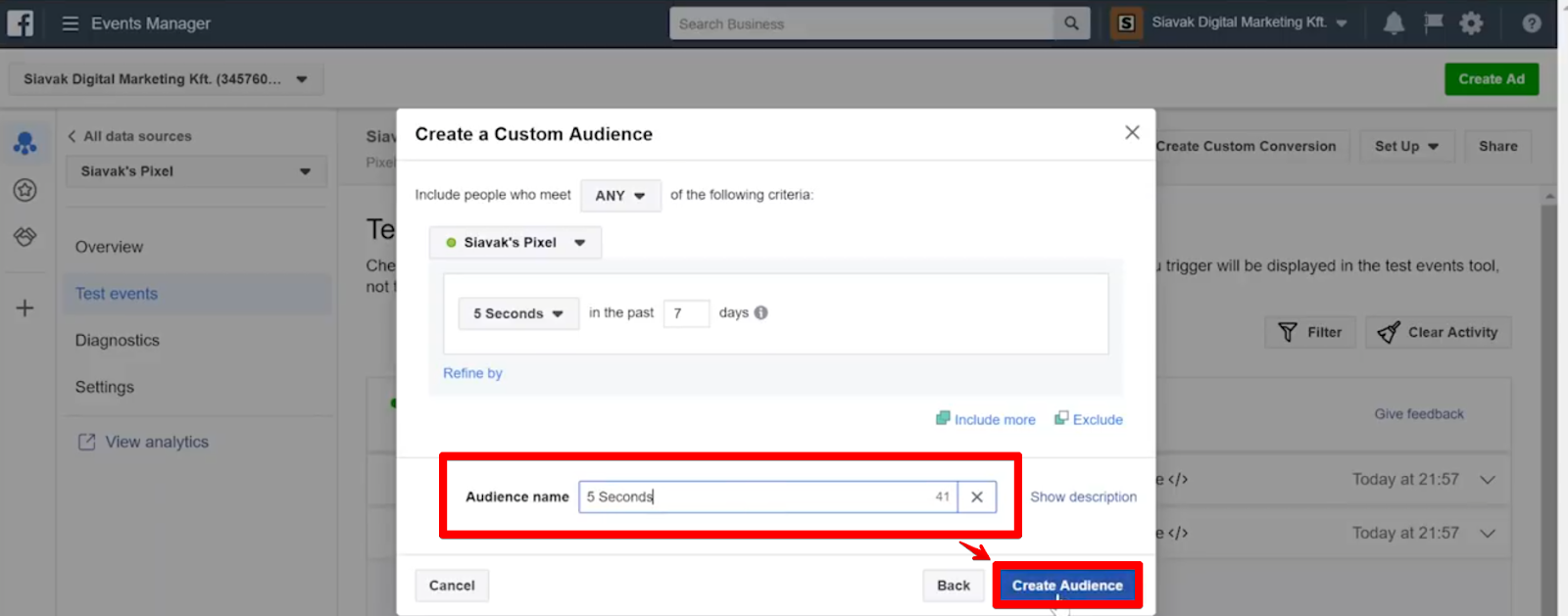 Set audience name such as 5 Seconds and click Create Audience