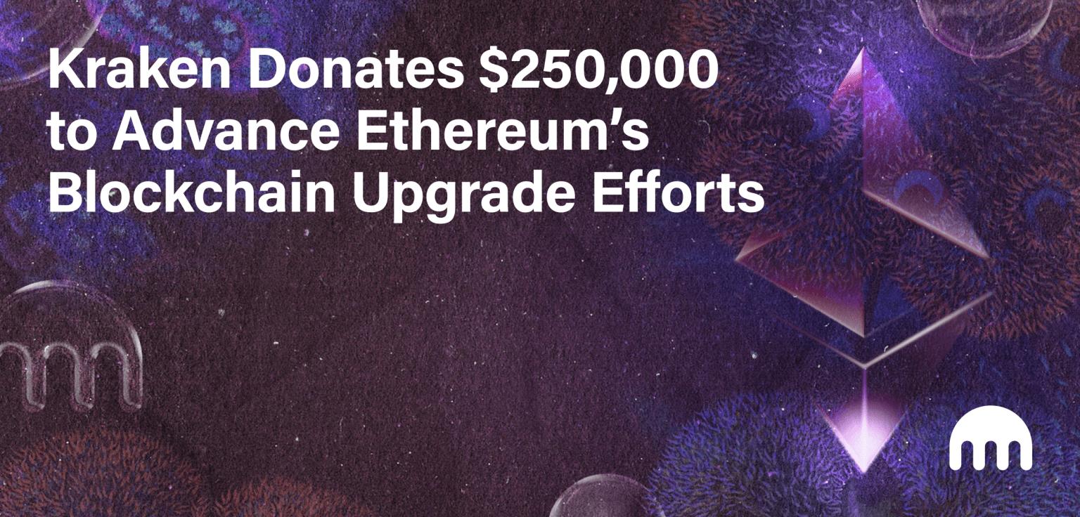 Annonce de la donation de 250 000 dollars par Kraken pour financer le développement d'Ethereum 2.0