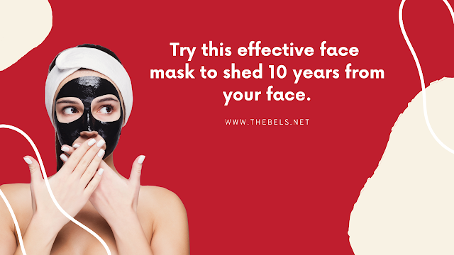 Face Mask to Shed 10 Years From Your Face.