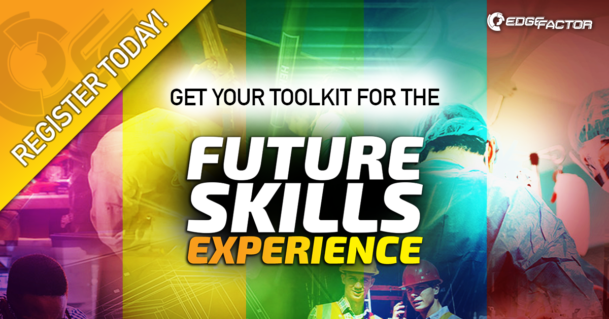 Get your Edge Factor toolkit for future skills experience