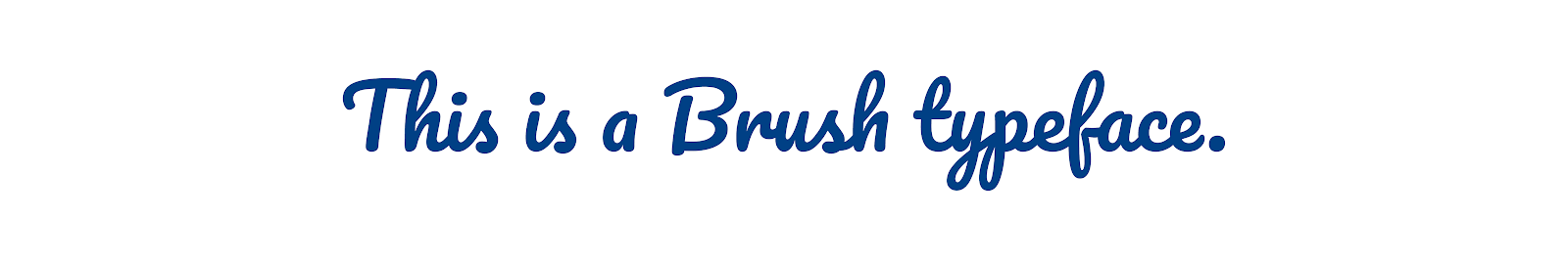 Brush typeface