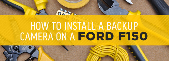 How To Install A Backup Camera On Ford F150 Including Backup Camera