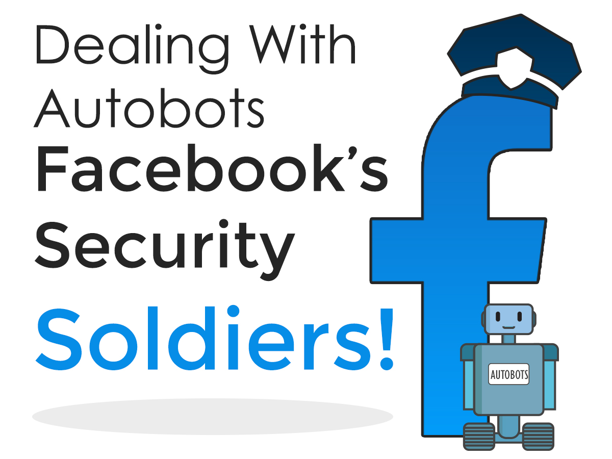 Dealing with Facebook auto-bots