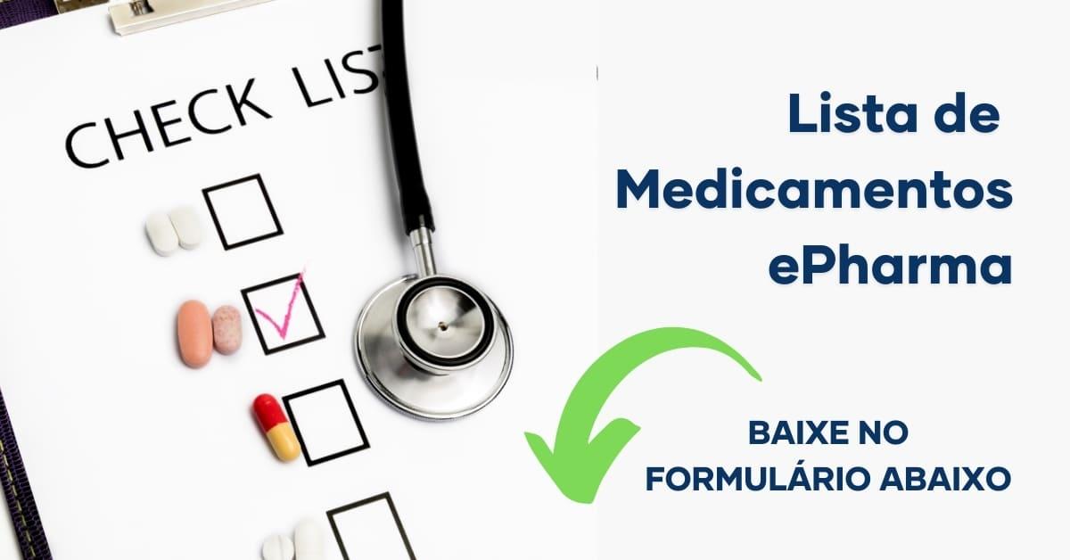 baixe a lista de medicamentos da ePharma no formulário abaixo