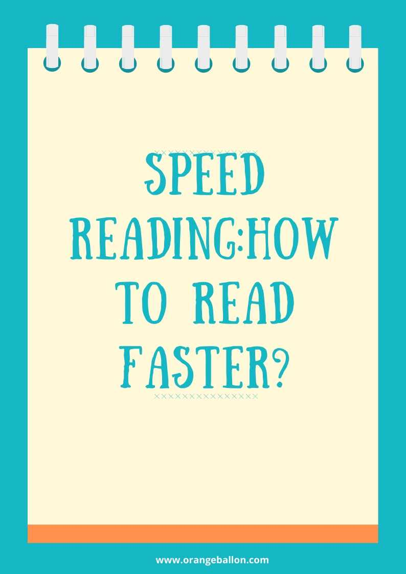 Speed Reading: How to read faster?