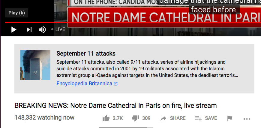 YouTube's Bad Anti-Conspiracy Algorithm Links Notre Dame Fire to 9
