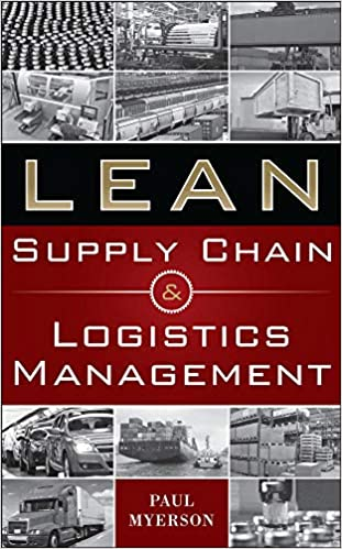 Lean Supply Chain and Logistics Management by Paul Myerson.