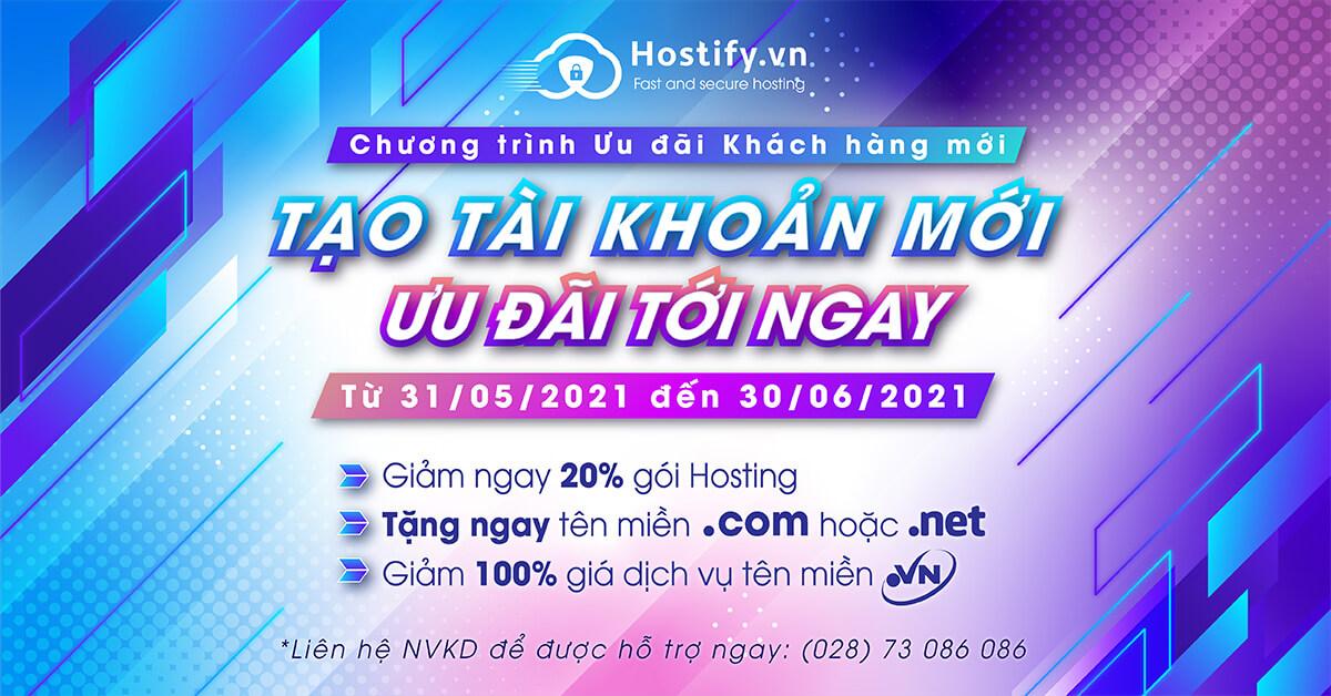 Tạo tài khoản mới tại Hostify.vn - Giảm ngay 20% dịch vụ Hosting