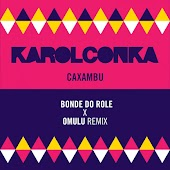 Caxambu (Bonde do Role X Omulu Remix)