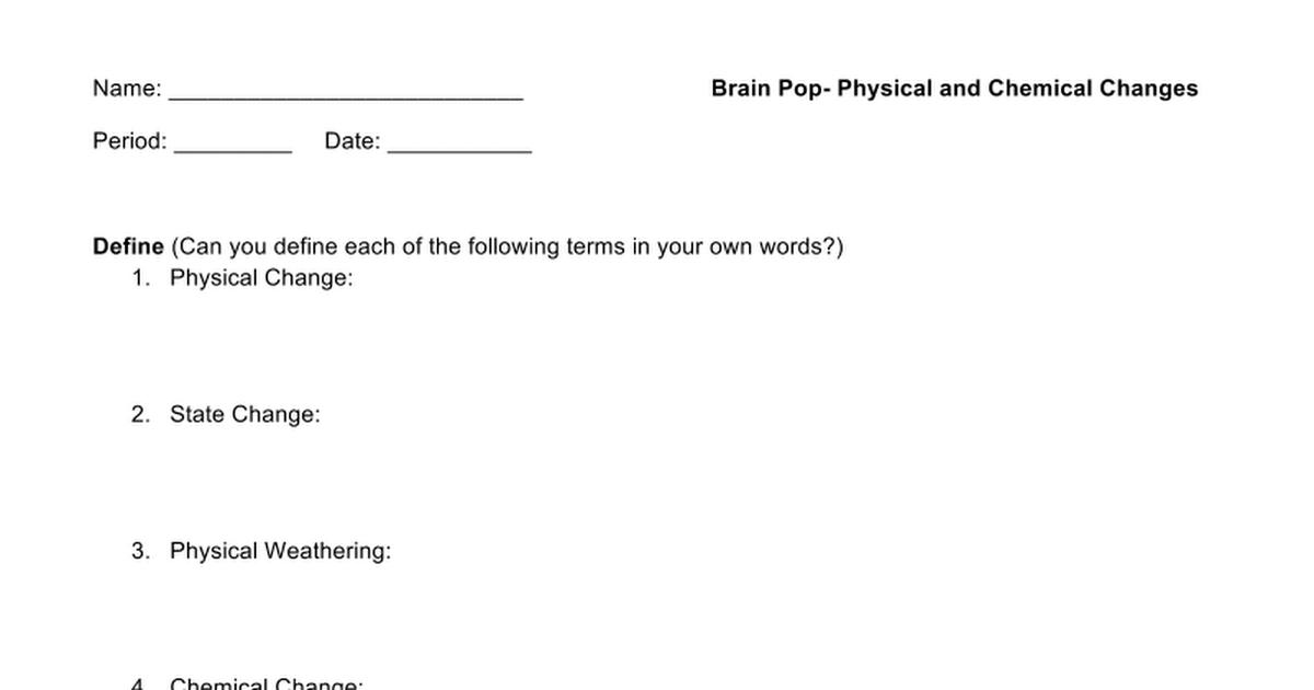 Brain Pop Physical Vs Chemical Changes Google Docs